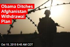 Obama Ditches Afghanistan Withdrawal Plan