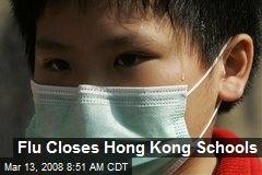 Flu Closes Hong Kong Schools