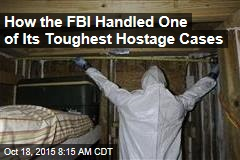 How the FBI Handled One of Its Toughest Hostage Cases