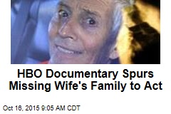 HBO Documentary Spurs Missing Wife's Family to Act