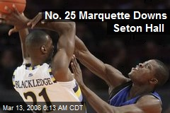 No. 25 Marquette Downs Seton Hall
