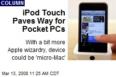 iPod Touch Paves Way for Pocket PCs