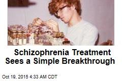 Schizophrenia Treatment Sees a Simple Breakthrough