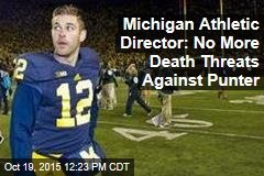 Michigan Athletic Director: No More Death Threats Against Punter