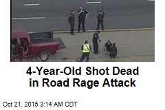 4-Year-Old Shot Dead in Road Rage Attack