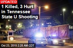 1 Killed 2 Hurt in Tennessee State U Shooting