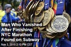 Man Who Vanished After Finishing NYC Marathon Found on Subway