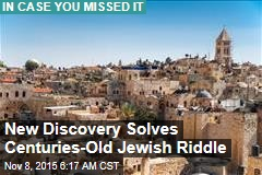New Discovery Solves Centuries-Old Jewish Riddle