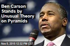 Ben Carson Stands by Unusual Theory on Pyramids