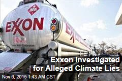 Exxon Investigated for Alleged Climate Lies