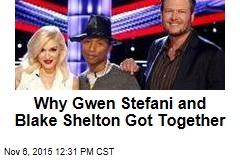 Why Gwen Stefani and Blake Shelton Got Together