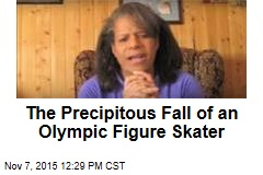 The Precipitous Fall of an Olympic Figure Skater