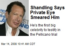 Shandling Says Private Eye Smeared Him