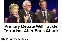 Primary Debate Will Tackle Terrorism After Paris Attack