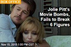 Jolie Pitt's Movie Bombs, Fails to Break 6 Figures