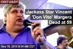Jackass Star Vincent 'Don Vito' Margera Dead at 59