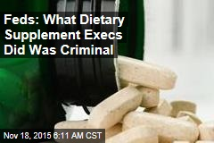 Feds Crack Down on Dodgy Dietary Supplements