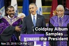 Coldplay Album Samples... the President