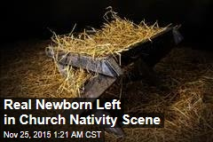 Real Newborn Found in Church Nativity Scene