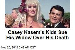 Casey Kasem's Kids Sue His Widow Over His Death
