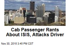Cab Passenger Rants About ISIS, Attacks Driver