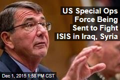 US Special Ops Force Being Sent to Fight ISIS in Iraq, Syria