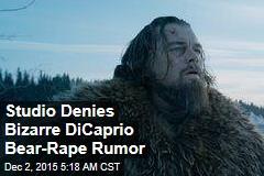 Studio Denies Bizarre DiCaprio Bear Rumor