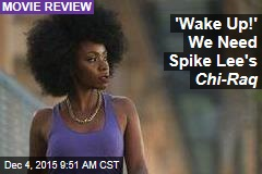 'Wake Up!' We Need Spike Lee's Chi-Raq
