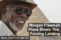 Morgan Freeman Plane Blows Tire, Forcing Landing