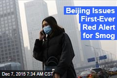 Beijing Issues First-Ever Red Alert for Smog