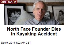 North Face Founder Dies in Kayaking Accident