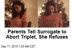 Parents Tell Surrogate to Abort Triplet, She Refuses