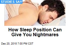 How Sleep Position Can Give You Nightmares