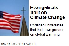 Evangelicals Split on Climate Change