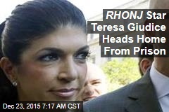 RHONJ Star Teresa Giudice Heads Home From Prison