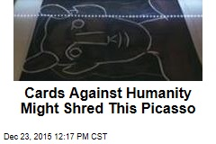 Cards Against Humanity Might Shred This Picasso