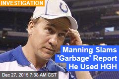 Manning Slams 'Garbage' Report He Used HGH
