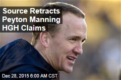 Source Retracts Peyton Manning HGH Claims