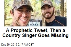 A Prophetic Tweet, Then a Country Singer Goes Missing