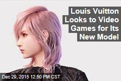 Louis Vuitton Looks to Video Games for Its New Model