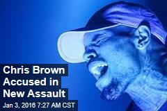 Chris Brown Accused in New Assault