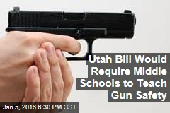 Utah Bill Would Require Middle Schools to Teach Gun Safety