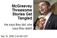 McGreevey Threesome Stories Get Tangled
