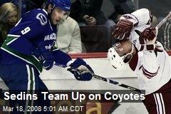 Sedins Team Up on Coyotes