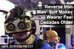 'Reverse Iron Man' Suit Makes Wearer Feel Decades Older