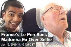 France's Le Pen Sues Madonna Ex Over Selfie