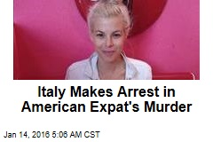 Italy Makes Arrest in US Woman's Murder
