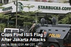 Cops Find ISIS Flag After Jakarta Attacks
