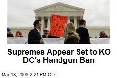 Supremes Appear Set to KO DC's Handgun Ban