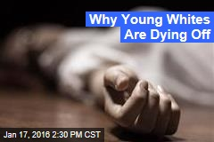 Young White People Dying at a Much Higher Rate